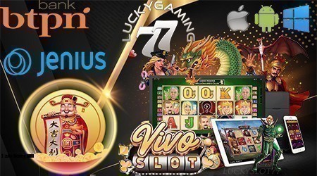 Daftar Vivoslot Gaming Termudah Via Bank BTPN JENIUS